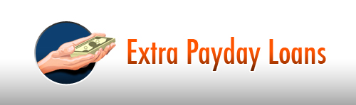 One of the best solutions for times like these is going with a cash advance company, Here comes Extra payday loans your best source for a cash loan.